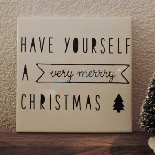 Kersttegel - Have yourself a merry x-mas