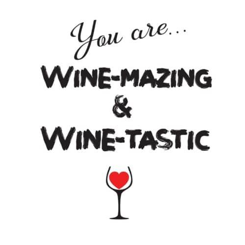 Wijn etiket - You are wine-mazing